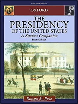 The Presidency of the United States: A Student Companion (Studies in Contemporary Jewry: An Annual)