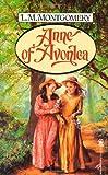 Anne of Avonlea (Tor Classics) by L. M. Montgomery (1995-09-15)