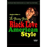 The Punany Poets' Black Love American Style