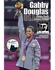Gabby Douglas: Golden Smile, Golden Triumph: GymnStars Volume 4