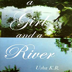 A Girl and a River Audiobook