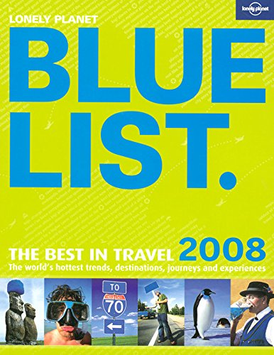Lonely Planet Bluelist 2008: The Best in Travel 2008