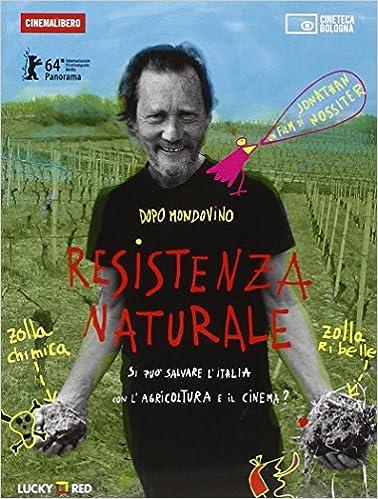 Resistenza Naturale. Dvd. Con Libro por Jonathan Nossiter Gratis