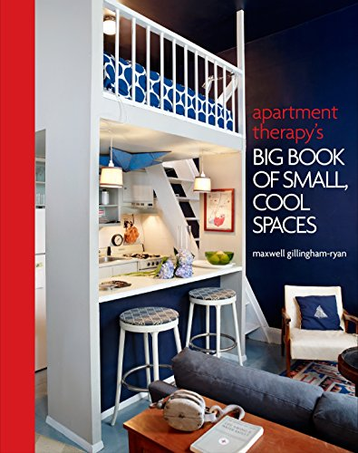 Cheap  Apartment Therapy's Big Book of Small, Cool Spaces