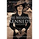 The Missing Kennedy: Rosemary Kennedy and the Secret Bonds of Four Women