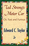 Ted Strong's Motor Car, Edward C. Taylor, 1421896397