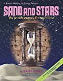img - for Sand And Stars: The Jewish Journey Through Time From The Sixteenth Century To The Present ( A Jewish History For Young People) book / textbook / text book