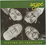 Agape - Victims of Tradition (2004-05-03)