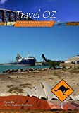 TravelOz Horizontal Waterfalls, Karumba and the Lord Howe and Kangaroo Islands by Greg Grainger