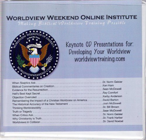 Worldview Weekend Online Institute Making Biblical Worldwide Training Possible Keynote CD Presentations for Developing Your Worldview 13 CD Box Set