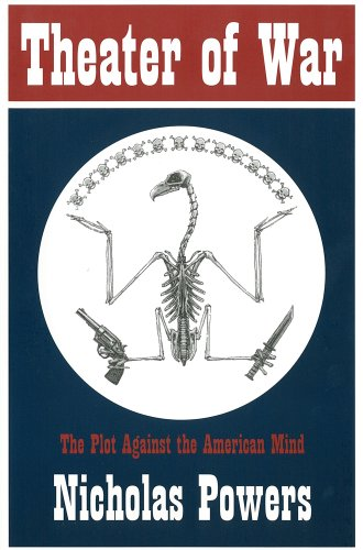 Theater of War: The Plot Against the American Mind