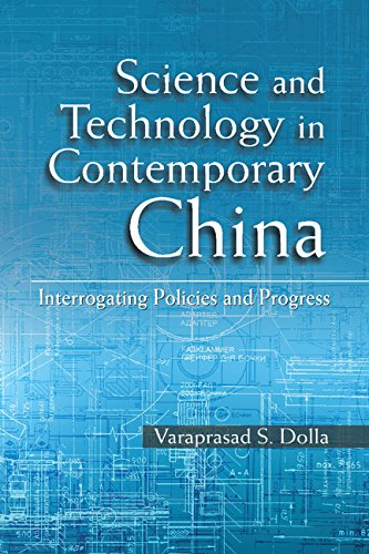 Download Science and Technology in Contemporary China: Interrogating Policies and Progress Pdf