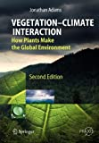 Vegetation-Climate Interaction, Springer, 3642269052