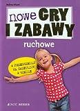 img - for Nowe gry i zabawy ruchowe w przedszkolu na swietli book / textbook / text book