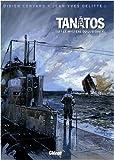 Tanâtos, Tome 3 : Le mystère du Lusitania