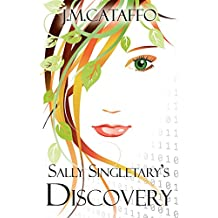 Sally Singletary's Discovery: An Elements of Eaa Series