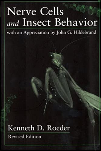 Téléchargement gratuit d'ebook pdfNerve Cells and Insect Behavior: With an Appreciation by John G. Hildebrand, Revised edition by Kenneth D. Roeder in French MOBI 0674608011