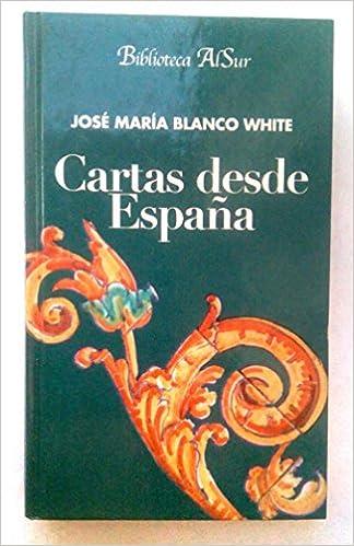 Cartas desde España: Amazon.es: Libros