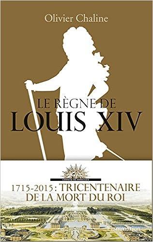 Téléchargement Le règne de Louis XIV pdf, epub