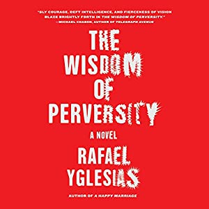 Wisdom of Perversity Audiobook