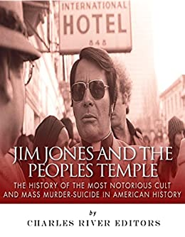 Amazon.com: Jim Jones and the Peoples Temple: The History