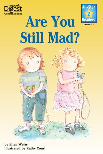 Are You Still Mad? (Reader's Digest) (All-Star Readers) by [Weiss, Ellen]