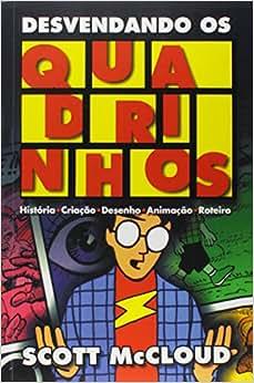 Desvendando os Quadrinhos - 9788589384636 - Livros na