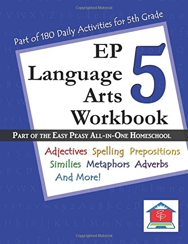 EP Language Arts 5 Workbook: Part of the Easy Peasy All-in-One Homeschool
