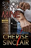 img - for Simon Says: Mine (Mountain Masters & Dark Haven) (Volume 2) by Cherise Sinclair (2015-05-25) book / textbook / text book