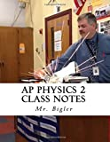 AP Physics 2 Class Notes