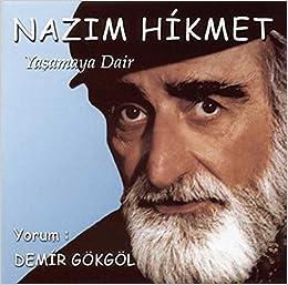 Yasamaya Dair Gedichte Türkisch Amazonde Nâzim Hikmet