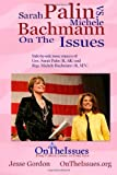 Michele Bachmann vs. Sarah Palin on the Issues, Jesse Gordon, 1468127195