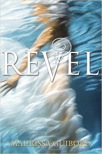 Amazon com: Revel (9780385741873): Maurissa Guibord: Books