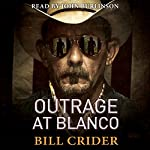 Outrage at Blanco: An Ellie Taine Thriller | Bill Crider