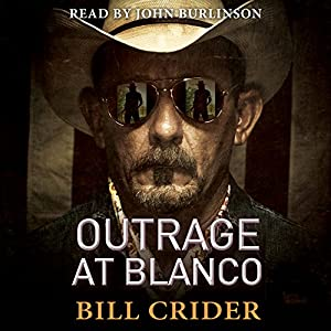 Outrage at Blanco Audiobook
