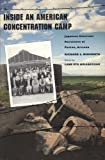 Inside an American Concentration Camp : Japanese American Resistance at Poston, Arizona, Nishimoto, Richard S., 0816515638