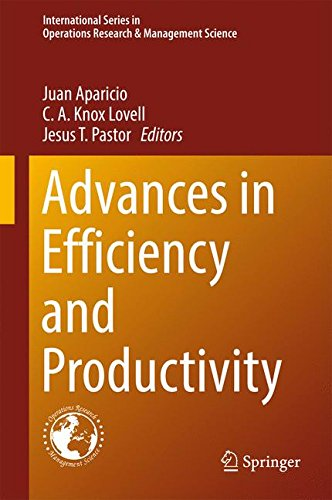 Advances in Efficiency and Productivity (International Series in Operations Research & Management Science)