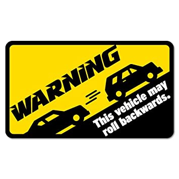 Warning may roll backwards manual car sticker funny car stickers