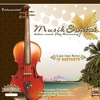 Instrumental Musik Santai Vol 1 Dalam Irama Pop Keroncong By Is