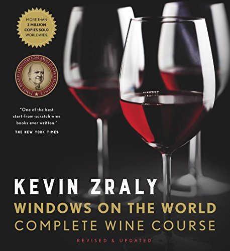 Kevin Zraly Windows on the World Complete Wine Course: Revised, Updated & Expanded Edition by Kevin Zraly