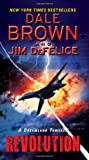 Revolution, Dale Brown and Jim DeFelice, 0062188178