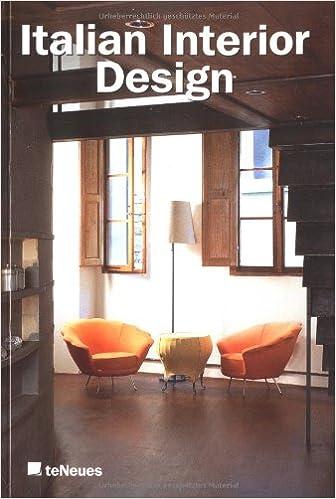 Amazon.com: Italian Interior Design: Italian Interiors  1990 1999/Italienische Interieurs 1990 1999 (9783823854951): Laura  Andreini, Nicola Flora, ...