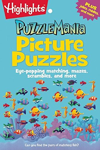 picture-puzzles-eye-popping-matching-mazes-scrambles-and-more-highlightstm-puzzlemaniar-puzzle-pads