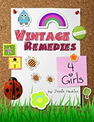 Vintage Remedies for Girls