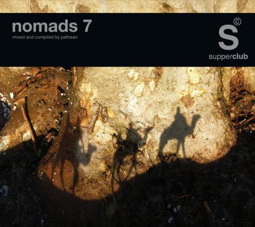 Supperclub Presents: Nomads 7 (Dig)                                                                                                                                                                                                                                                    <span class=