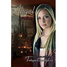 """""""El Ángel de Fuego"""": Trilogía Espectral Vol. II (Spanish Edition)"""