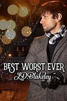 Best Worst Ever by [Blakeley, L.D.]