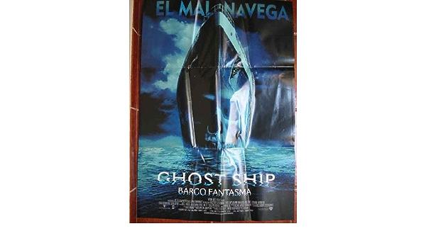 POSTER - CARTEL : GHOST SHIP, BARCO FANTASMA: Amazon.es: Sin ...