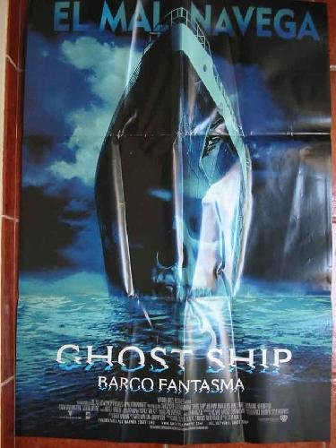 POSTER - CARTEL : GHOST SHIP, BARCO FANTASMA ...