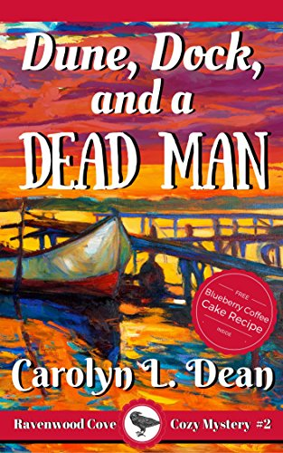 Town Docks (DUNE, DOCK, and a DEAD MAN: A Ravenwood Cove Cozy Mystery)